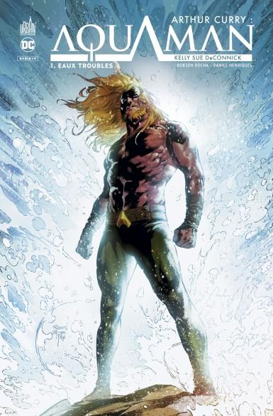DC REBIRTH - ARTHUR CURRY : AQUAMAN TOME 1