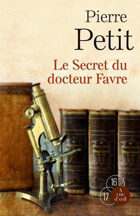 LE SECRET DU DOCTEUR FAVRE