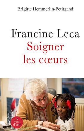 FRANCINE LECA SOIGNER LES COEURS
