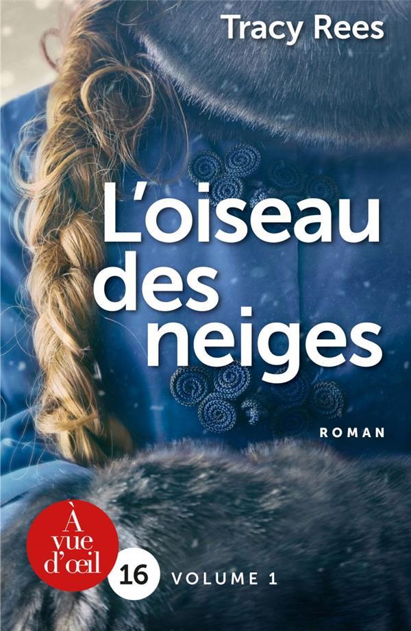 L'OISEAU DES NEIGES ( 2 VOLUMES)
