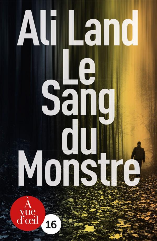 LE SANG DU MONSTRE