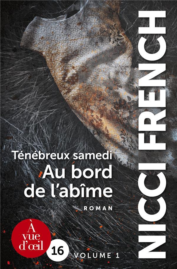 TENEBREUX SAMEDI - AU BORD DE L'ABIME - 2 VOLUMES