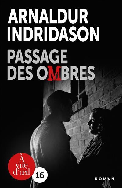 TRILOGIE DES OMBRES 3  - PASSAGE DES OMBRES