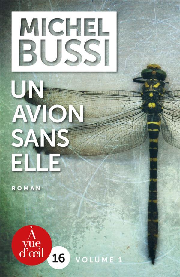 UN AVION SANS ELLE - 2 VOLUMES