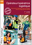 OPERATEUR/OPERATRICE LOGISTIQUE - TOME 1
