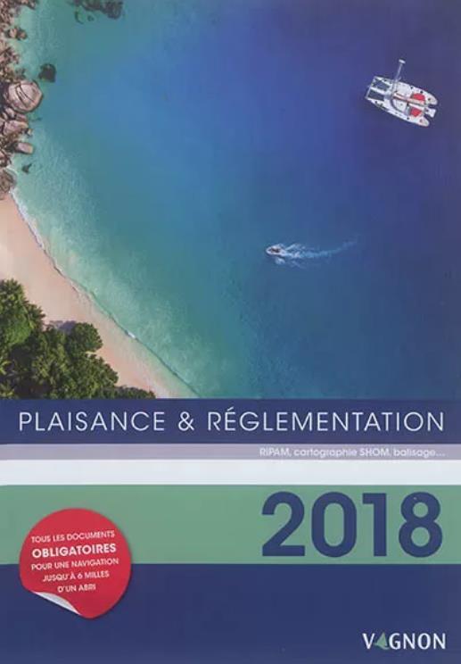 PLAISANCE ET REGLEMENTATION 2018