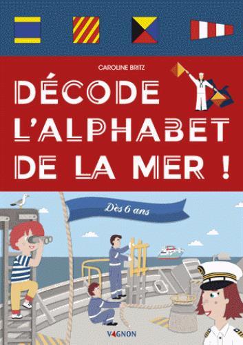 DECODE L'ALPHABET DE LA MER