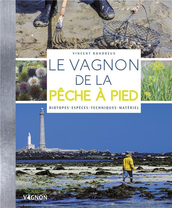 LE VAGNON DE LA PECHE A PIED