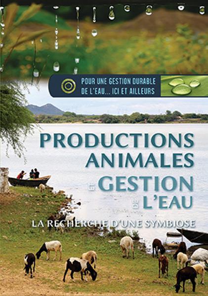PRODUCTIONS ANIMALES ET GESTION DE L'EAU : LA RECHERCHE D'UNE SYMBIOSE