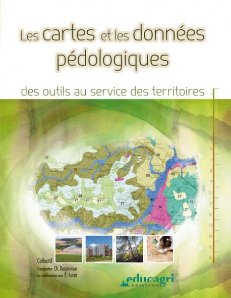 CARTES ET LES DONNEES PEDOLOGIQUES (LES) : DES OUTILS AU SERVICE DES TERRITOIRES