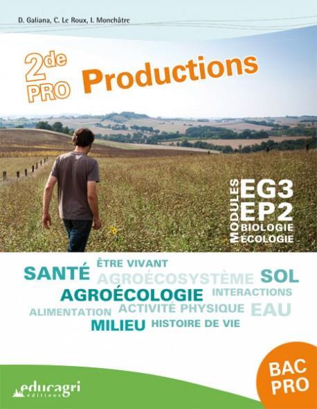 BIOLOGIE-ECOLOGIE 2DE BAC PRO PRODUCTIONS : MODULES EG3 - EP2