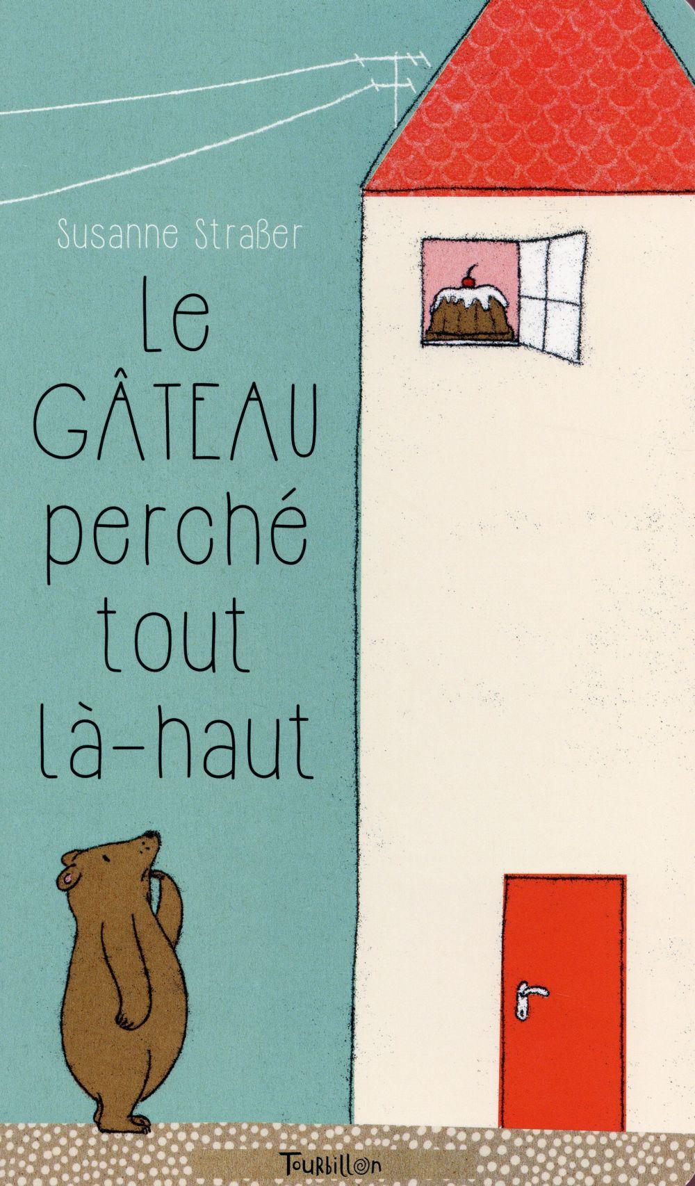 LE GATEAU PERCHE TOUT LA-HAUT
