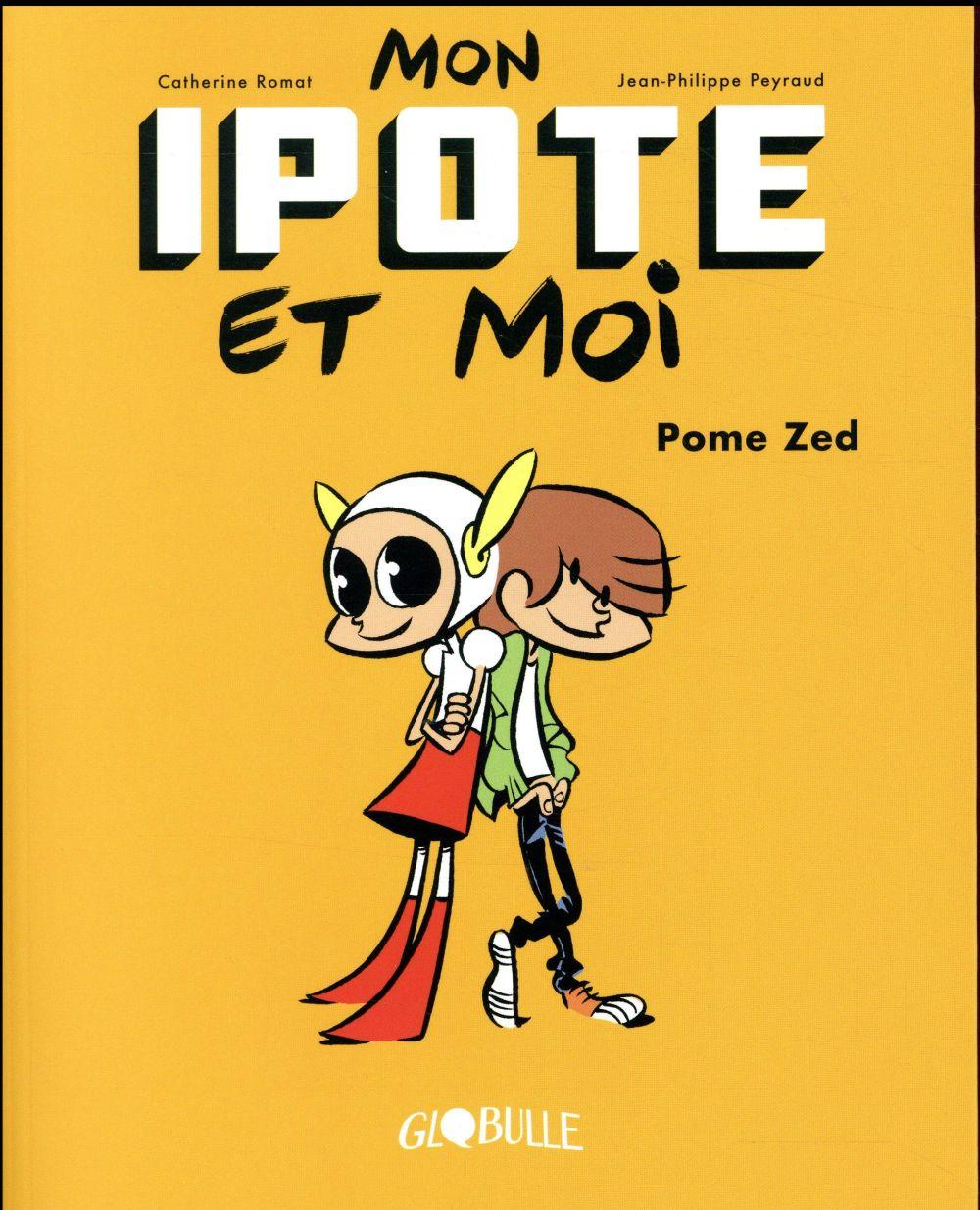 MON IPOTE ET MOI, TOME 01 - POME ZED