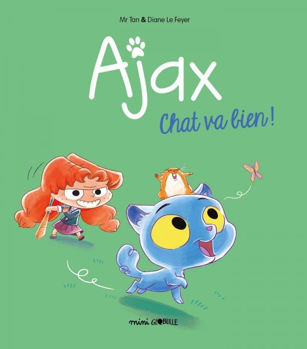 AJAX, TOME 01 - CHAT VA BIEN !