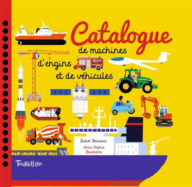 CATALOGUE DE MACHINES, D'ENGINS ET DE VEHICULES