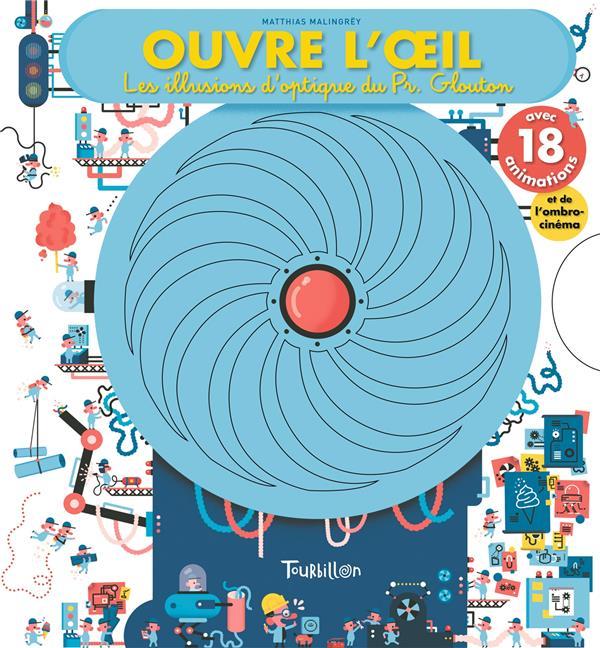 OUVRE L'OEIL - LES ILLUSIONS D'OPTIQUE DU PROFESSEUR GLOUTON