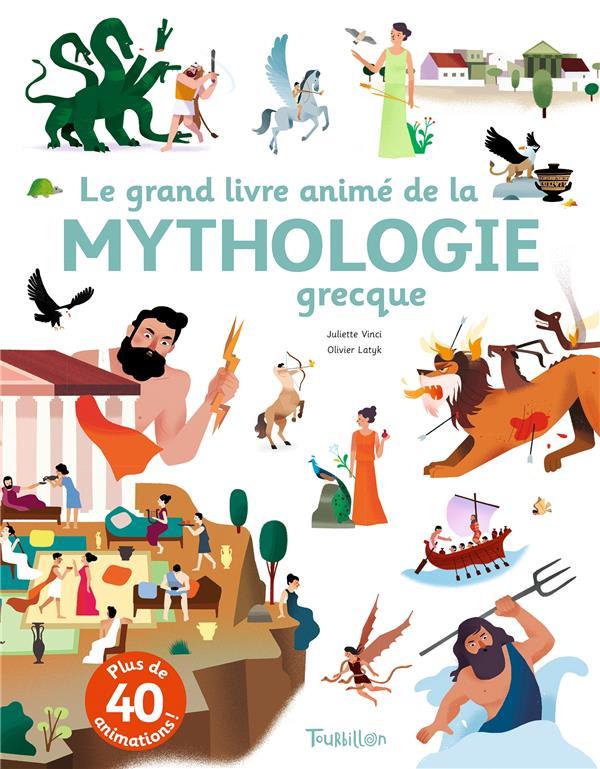 LE GRAND LIVRE ANIME DE LA MYTHOLOGIE GRECQUE