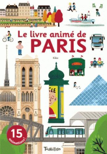 LE LIVRE ANIME DE PARIS