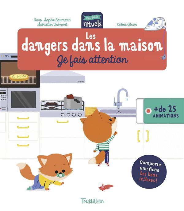 LES DANGERS DANS LA MAISON - JE FAIS ATTENTION