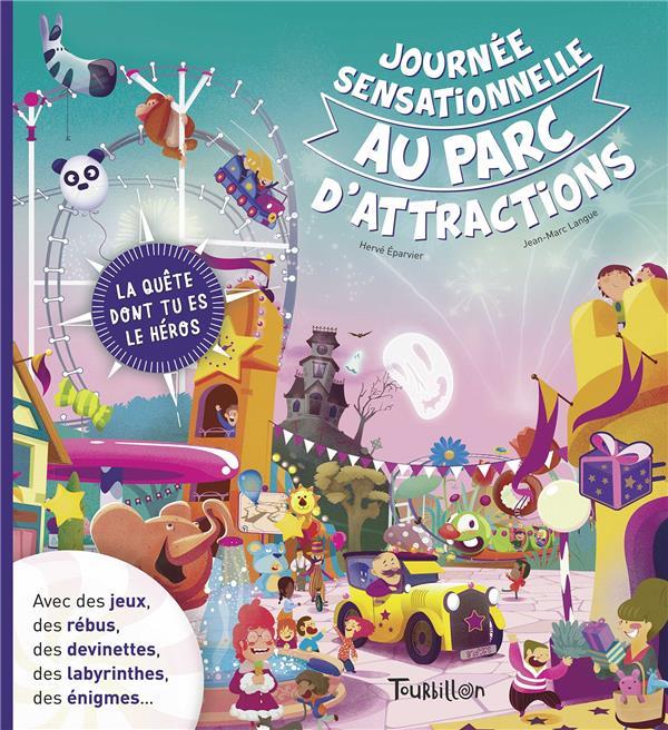 JOURNEE SENSATIONNELLE AU PARC D'ATTRACTIONS