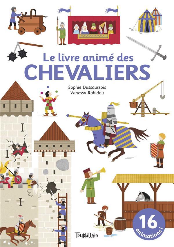LE LIVRE ANIME DES CHEVALIERS