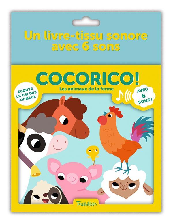COCORICO ! - LES ANIMAUX DE LA FERME