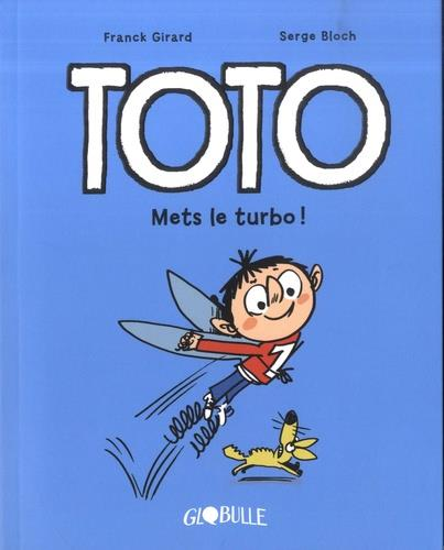 TOTO BD, TOME 08 - METS LE TURBO !