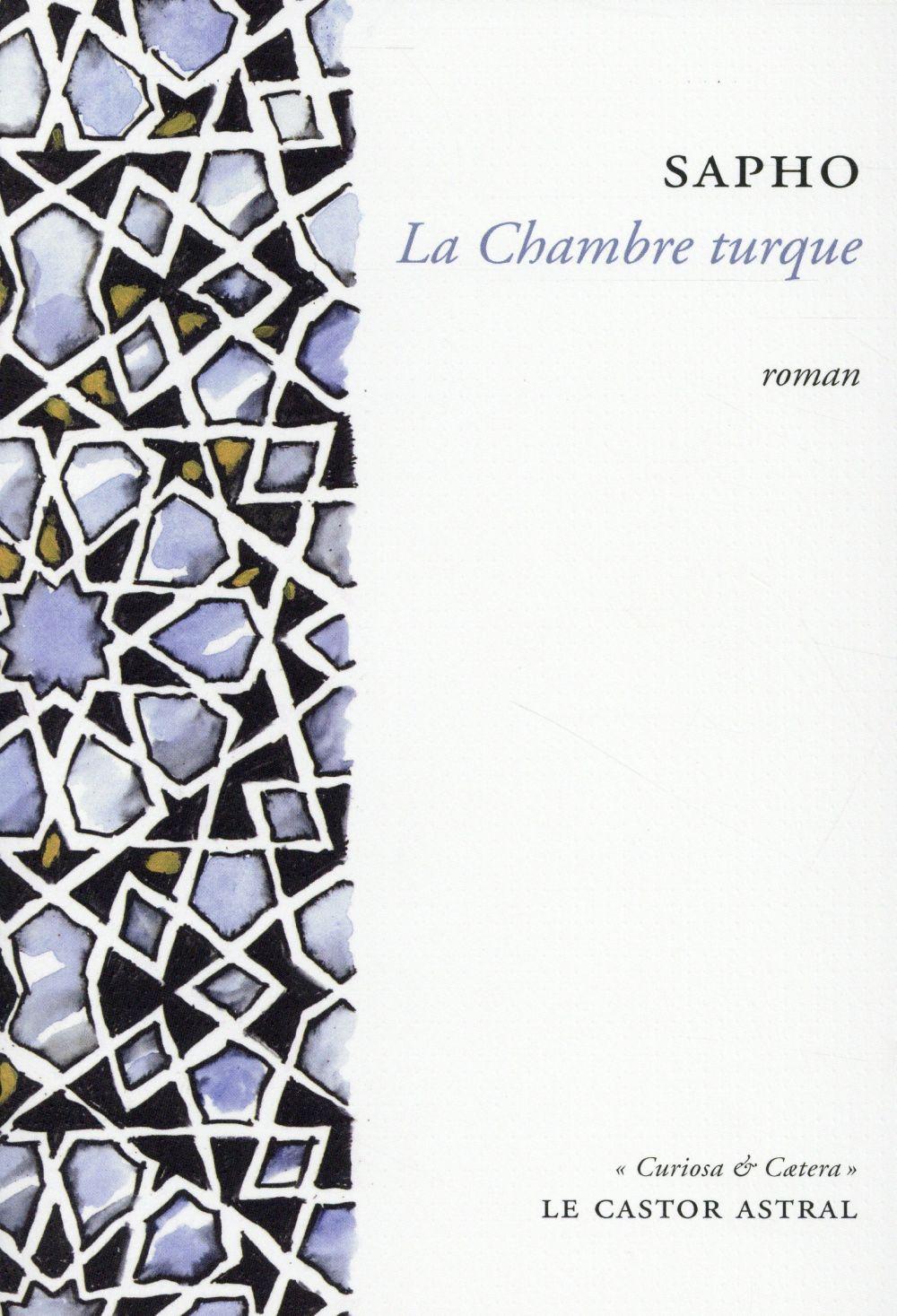 LA CHAMBRE TURQUE