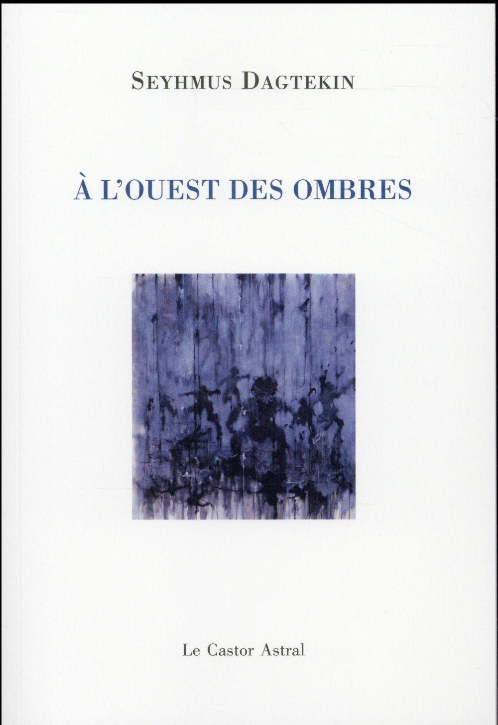 A L'OUEST DES OMBRES