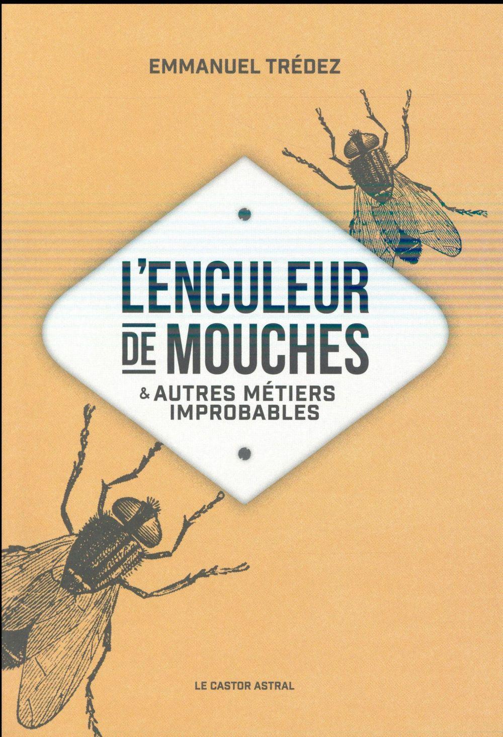 L'ENCULEUR DE MOUCHES