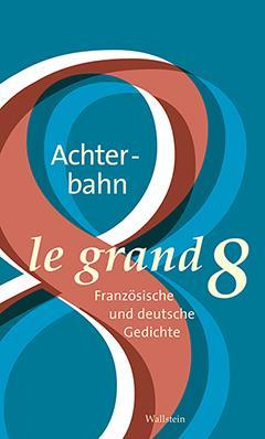 LE GRAND HUIT - DIE ACHTERBAHN - EDITION BILINGUE