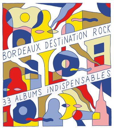 BORDEAUX DESTINATION ROCK
