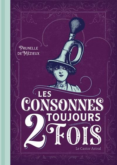 LES CONSONNES TOUJOURS 2 FOIS