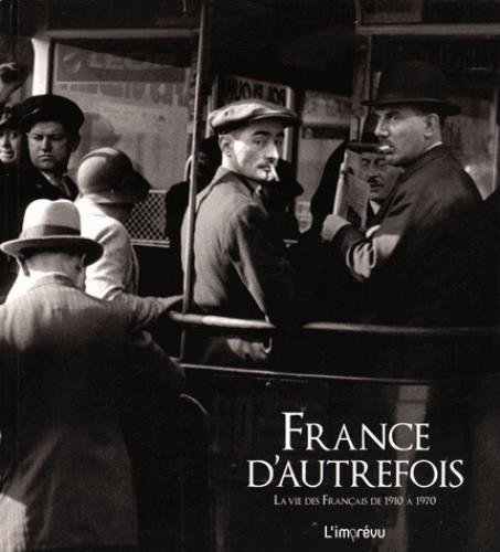 FRANCE D'AUTREFOIS