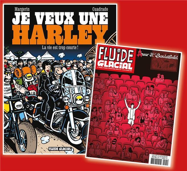 JE VEUX UNE HARLEY - TOME 01 + MAGAZINE ANNIVERSAIRE OFFERT
