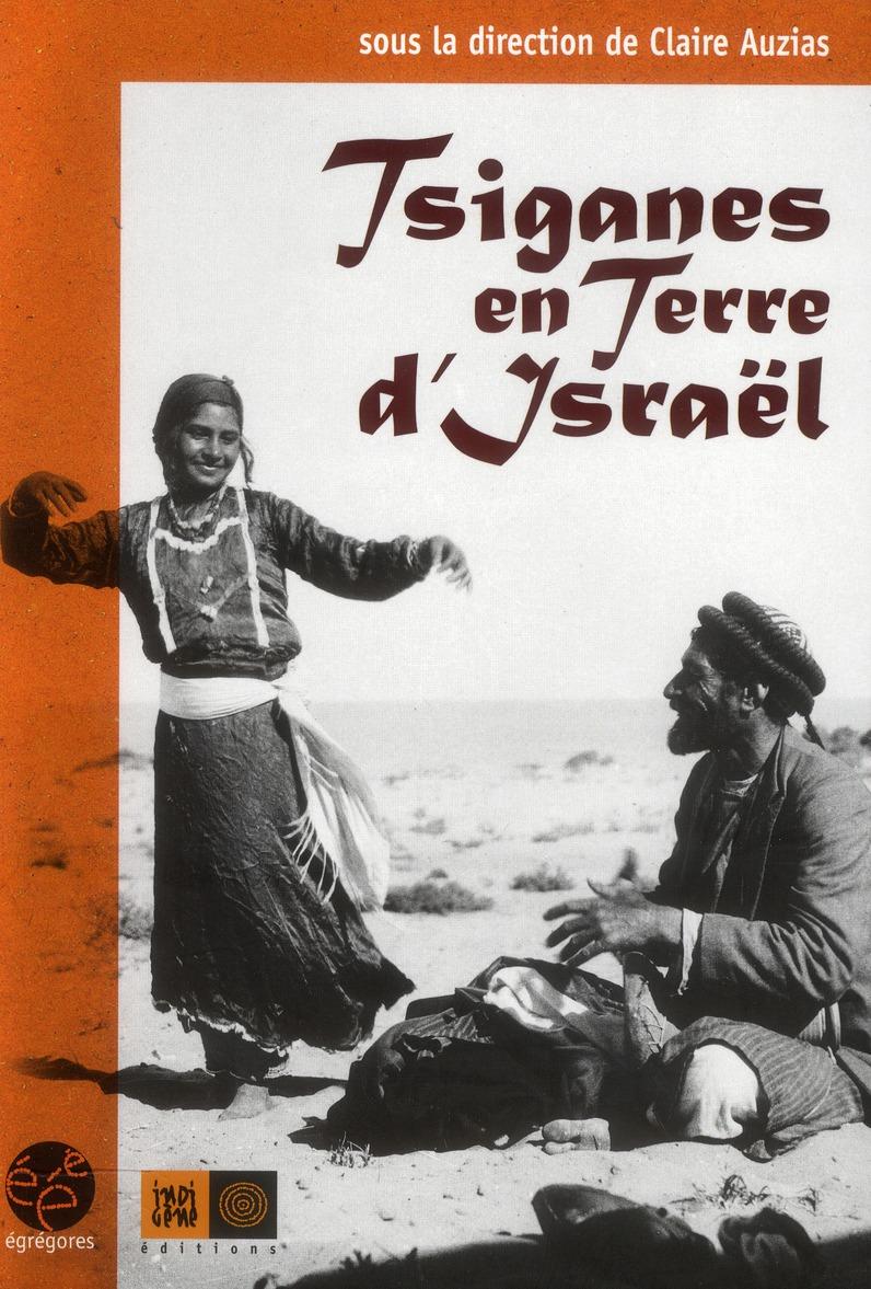 TSIGANES EN TERRE D'ISRAEL