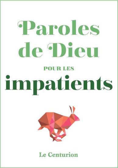 PAROLES DE DIEU POUR LES IMPATIENTS
