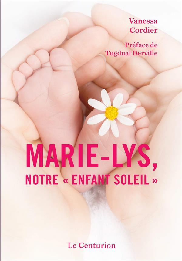 MARIE-LYS, NOTRE