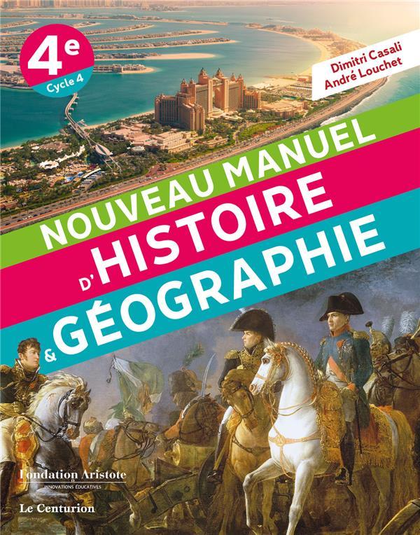 NOUVEAU MANUEL D'HISTOIRE-GEOGRAPHIE 4E