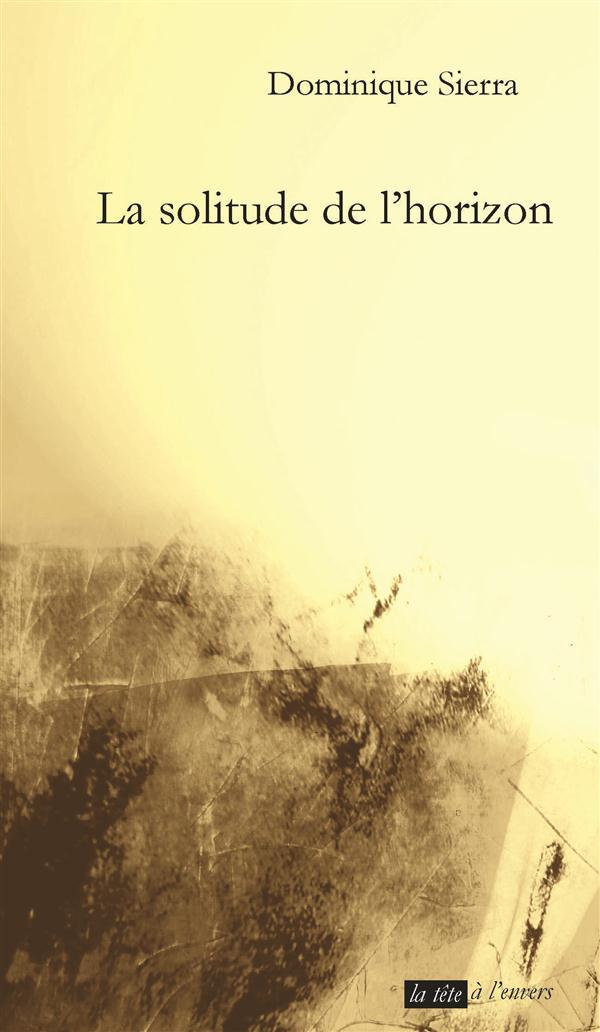 LA SOLITUDE DE L'HORIZON