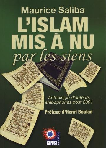 L'ISLAM MIS A NU PAR LES SIENS