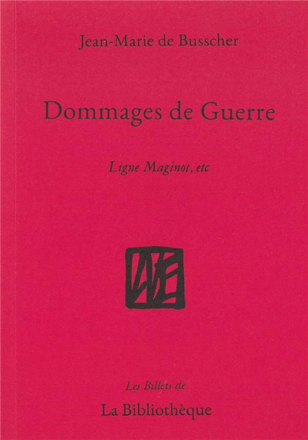 DOMMAGES DE GUERRE