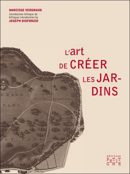 L'ART DE CREER DES JARDINS