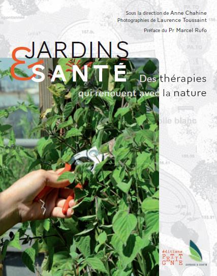 JARDINS & SANTE, DES THERAPIES QUI RENOUENT AVEC L