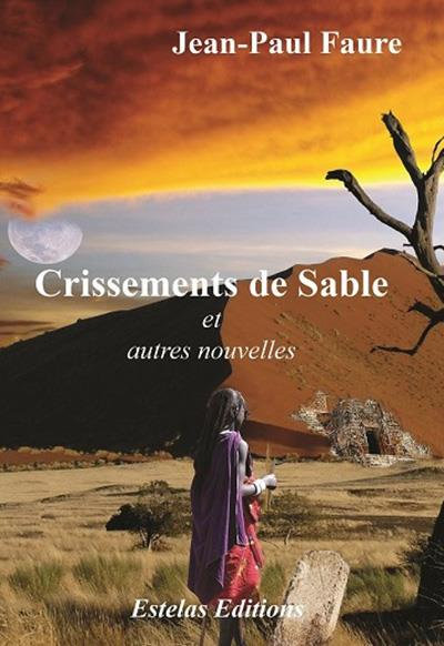 CRISSEMENTS DE SABLE : ET AUTRES NOUVELLES