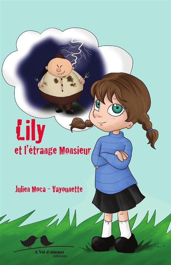 LILY ET L'ETRANGE MONSIEUR