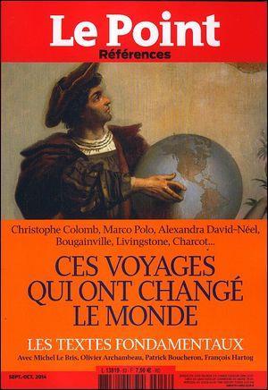 LE POINT REFERENCES N 53 - CES VOYAGES QUI ONT CHANGE LE MONDE