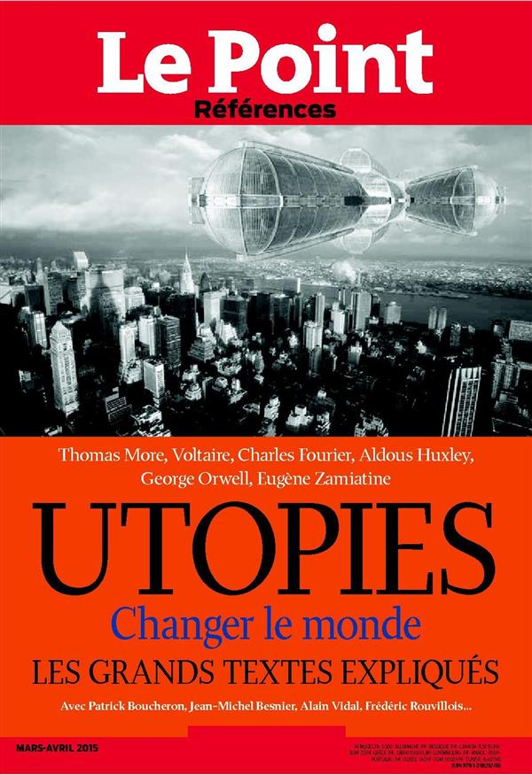 LE POINT REFERENCES N 56 - UTOPIES -MARS-AVRIL 2015