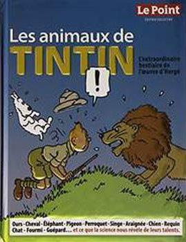 ANIMAUX DE TINTIN ED COLLECTOR
