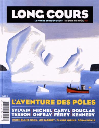 LONG COURS - L'AVENTURE DES POLES